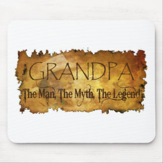 GRANDPA The Man The Myth the legend Mouse Pad