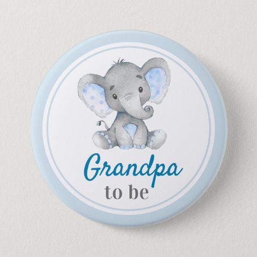 Grandpa to be Grandfather Baby Boy Shower Elephant Button
