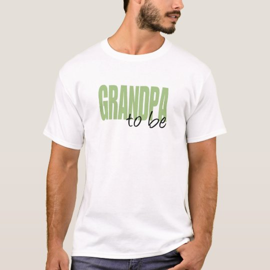 Grandpa To Be (Green Block Font) T-Shirt