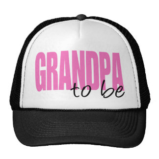 Grandpa To Be (Pink Block Font) Trucker Hat
