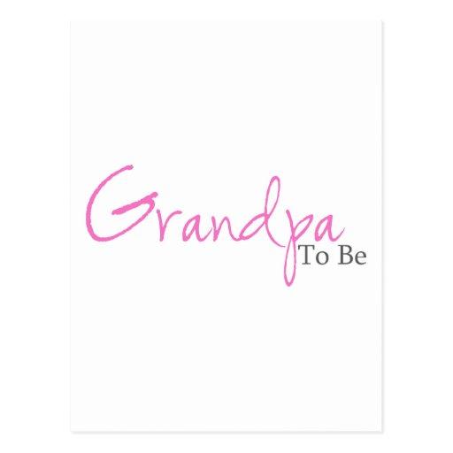 Grandpa To Be (Pink Script) Postcard