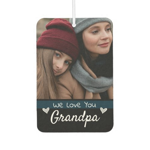 Grandpa We Love You One Photo Air Freshener