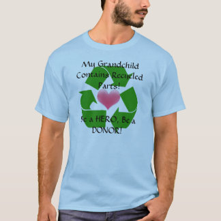 Grandparent of a transplant recipient T-Shirt