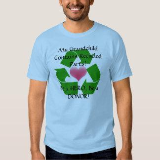 Grandparent of a transplant recipient tee shirts