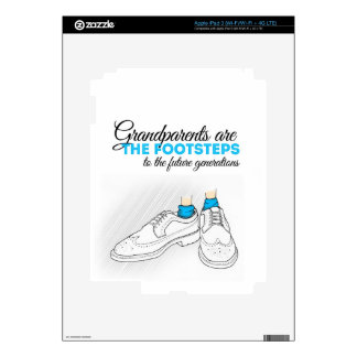 Grandparents are the footsteps to the future gener iPad 3 skin
