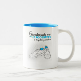 Grandparents are the footsteps to the future gener taza dos tonos