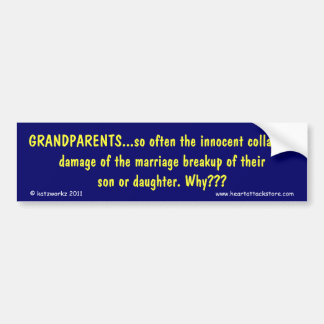 Grandparents - collateral damage bumper sticker