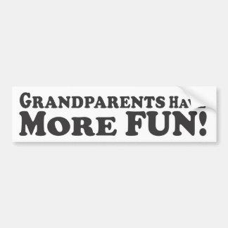Grandparents Have More Fun! - Bumper Sticker Car Bumper Sticker