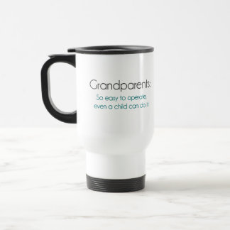 Grandparents So Easy To Operate Travel Mug