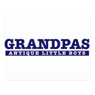 Grandpas are Antique little boys Post Cards