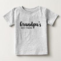 Grandpa's Best Friend Baby T-Shirt