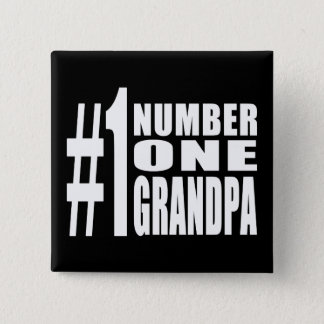 Grandpas Birthdays & Christmas Number One Grandpa Pinback Button