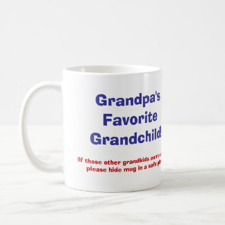 Grandpa's Favorite Grandchild! Coffee Mug