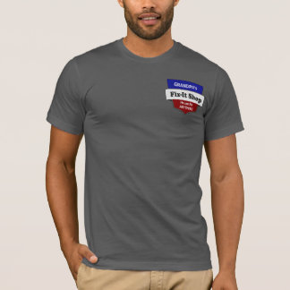 Grandpa's Fix-It Shop He can Fix ANYTHING Handyman T-Shirt