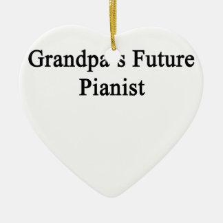Grandpa's Future Pianist Ceramic Ornament