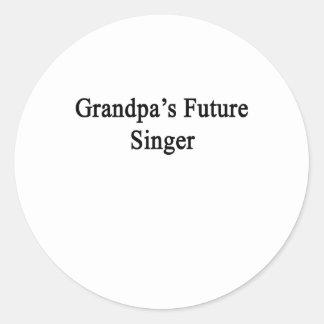 Grandpa's Future Singer.png Classic Round Sticker