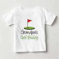 Grandpa's Golf Buddy Baby T-Shirt