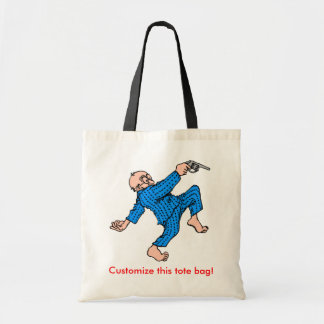 Grandpa's Got a Gun! (Personalize This!) Bags