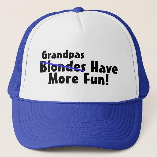 Grandpas Have More Fun Trucker Hat