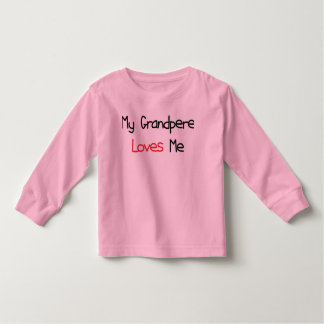 Grandpere Loves Me Toddler T-shirt