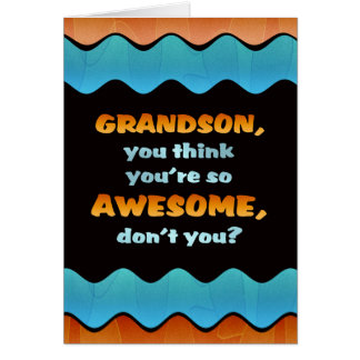 Grandson Birthday Card / Awesome Grandson