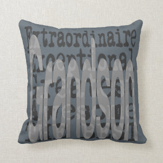 Grandson Extraordinaire Throw Pillow