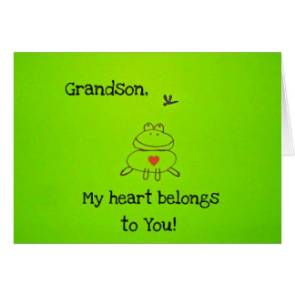 Grandson, my heart belongs to you! card