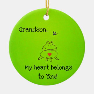 Grandson, my heart belongs to you! ceramic ornament