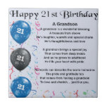 "Grandson Poem  -  21st Birthday Tile<br><div class=""desc"">A great gift for a grandson on his 21st birthday</div>"
