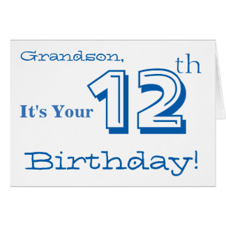 Grandson's 12th birthday greeting in blue & white. card