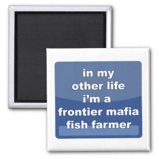 Granjero de los pescados de la mafia de la fronter imán cuadrado