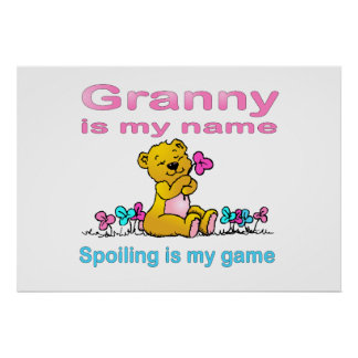 Granny Is My Name, Spoiling Is my Game Poster