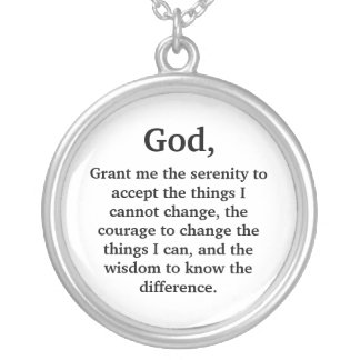Grant me the serenity to accept the things I ca... Personalized Necklace
