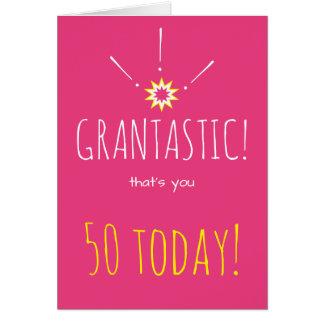"""Grantastic!  Happy """"any age"""" Birthday to Granny Card"""