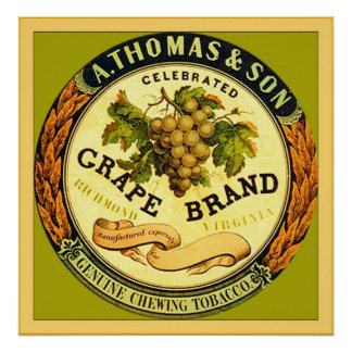 Grape Brand ~ Vintage Chewing Tobacco Label Poster
