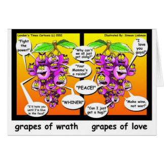 Grapes Of Wrath, Love, & War Funny Gifts & Tees Card