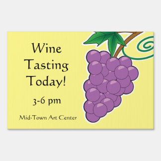 Grapes Wine Tasting Today Lawn Sign