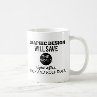 Graphic Design will Save the World Mug