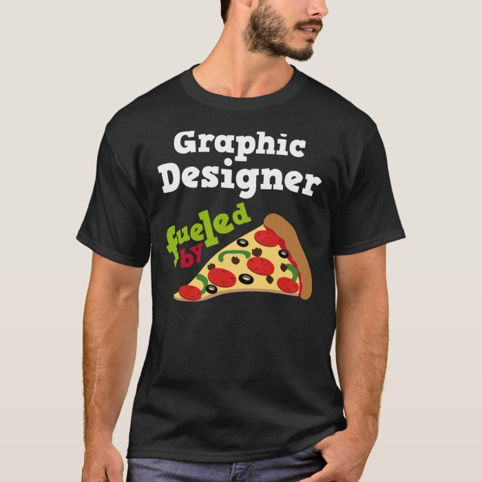 Graphic designer funny pizza t shirt zazzle for T shirt graphic designer