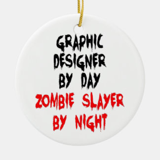 Graphic Designer Zombie Slayer Double-Sided Ceramic Round Christmas Ornament