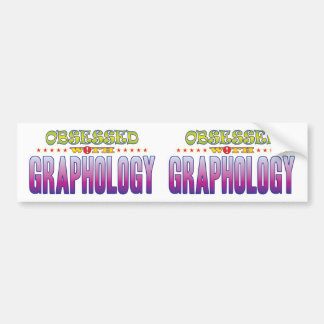 Graphology 2 Obsessed Car Bumper Sticker