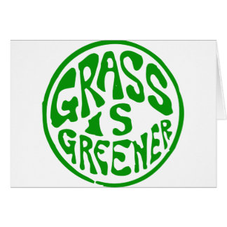 Grass is Greener Card