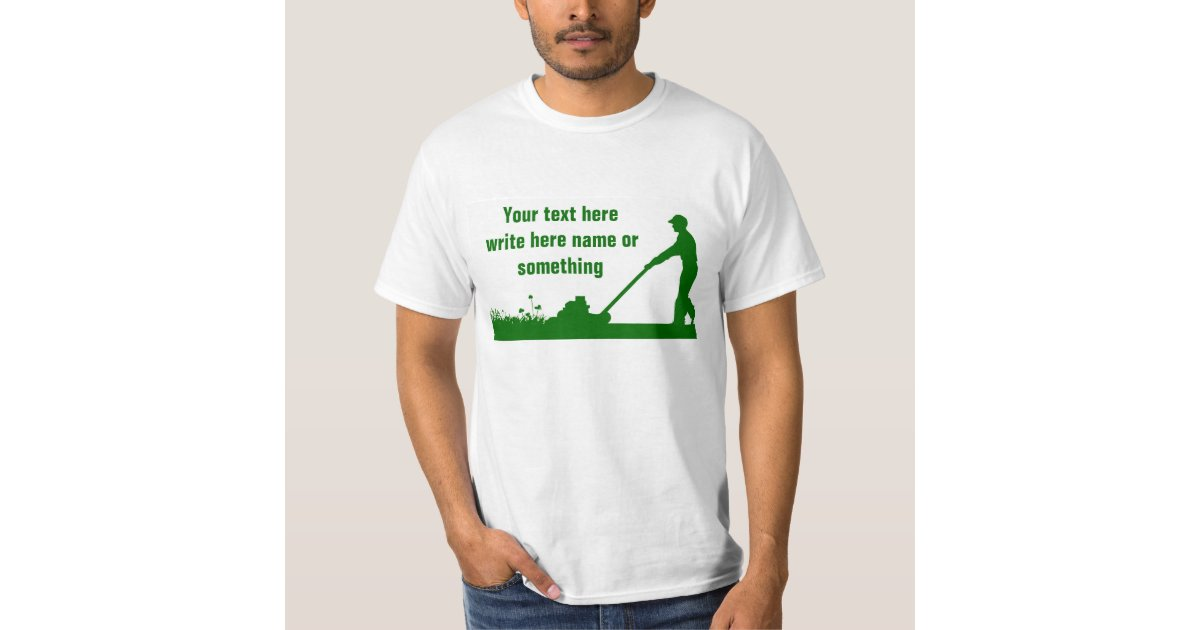 Grass mower lawn care t shirts zazzle for Lawn care t shirt designs