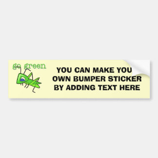 Grasshopper Go Green T-shirts and Gifts Car Bumper Sticker