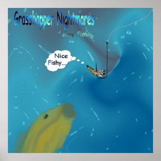 Grasshopper Nightmares - Gone Fishing Poster