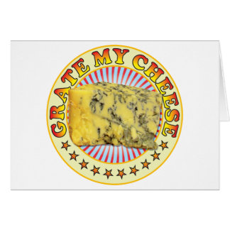 Grate My Cheese v2 Greeting Card