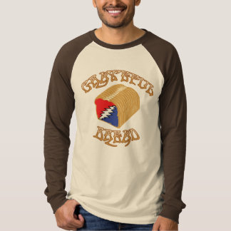 Grateful Bread T-Shirt