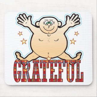 Grateful Fat Man Mouse Pad