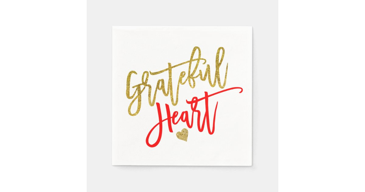 Grateful Heart Script Quote Red Gold Thanksgiving Napkins Zazzle Com
