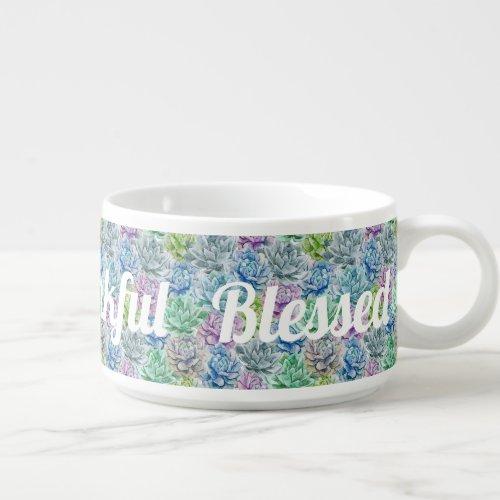 Grateful - Thankful - Blessed Bowl